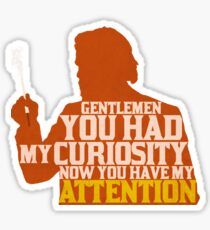 Django Unchained - Calvin Candie: Now You Have My Attention Sticker