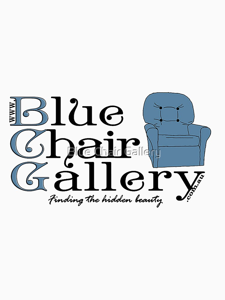 Blue Chair Gallery T-Shirt by BlueChairGal