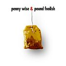 penny wise & pound foolish by Alex Preiss