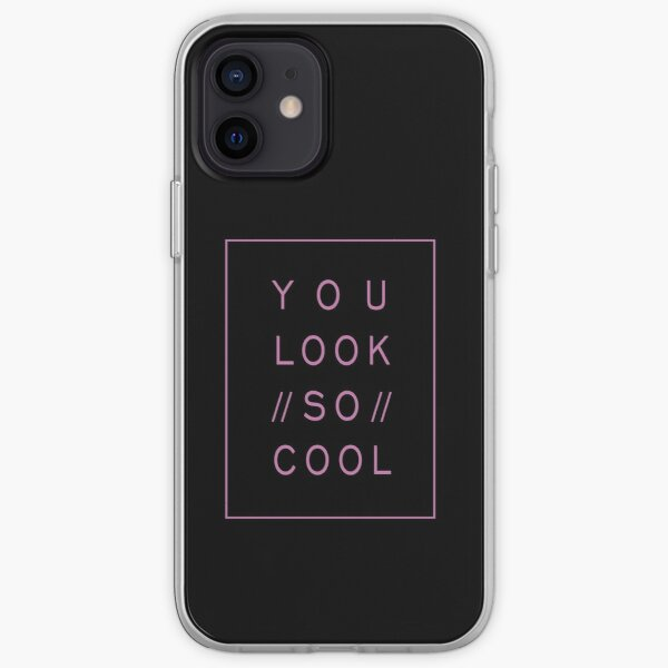 You look so cool iPhone Soft Case