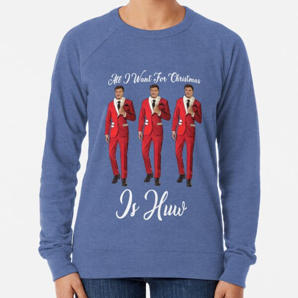 All I Want For Christmas Is Huw (white text) Lightweight Sweatshirt