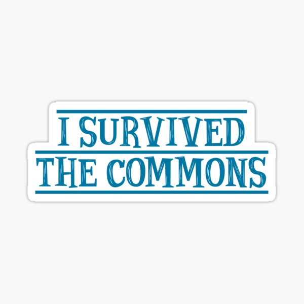 I Survived The Commons Sticker