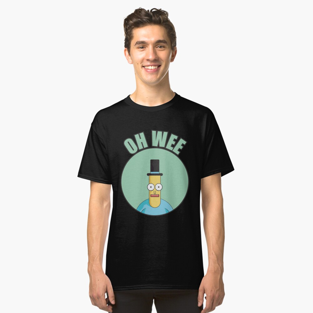 Mr Poopybutthole Oh Wee Classic T-Shirt