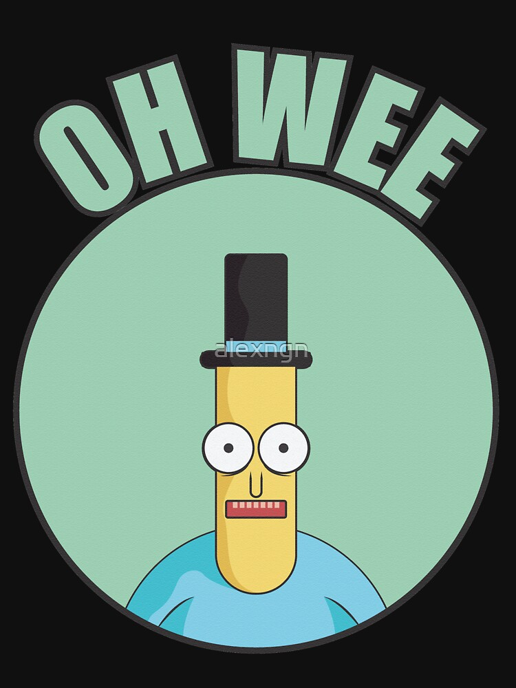 Mr Poopybutthole Oh Wee by alexngn