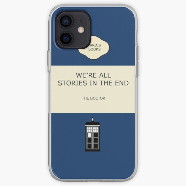 We're all stories in the end iPhone Soft Case