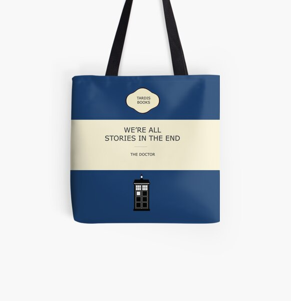 We're all stories in the end All Over Print Tote Bag