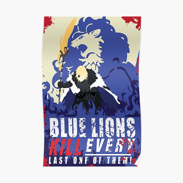Blue Lions Kill every last one of them Poster