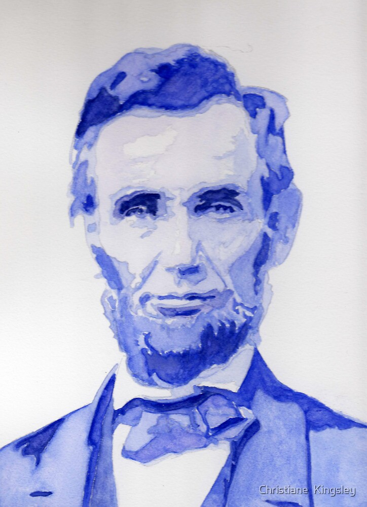 Abraham Lincoln - A posterized Portrait by Christiane  Kingsley