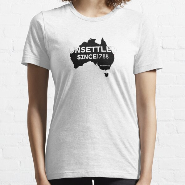 Unsettled Since 1788 (black version)  Essential T-Shirt