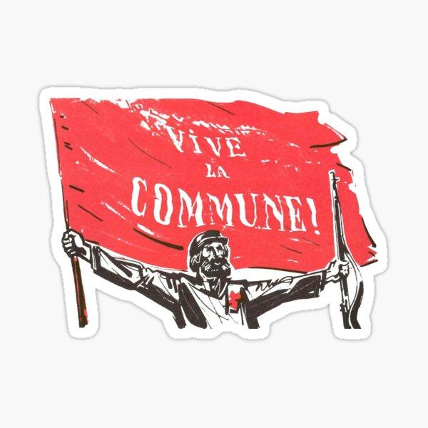 Vive La Commune! - Comuna de París Pegatina