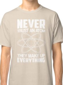 Humor Chemistry Science Classic T-Shirt