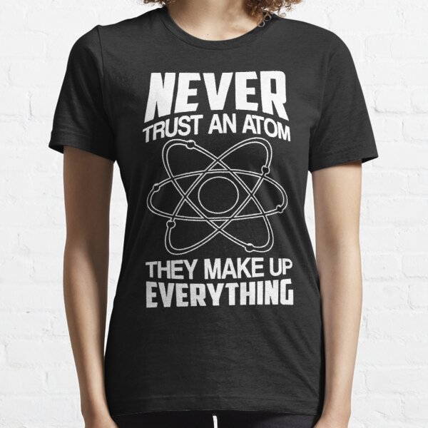 Humor Chemistry Science Essential T-Shirt