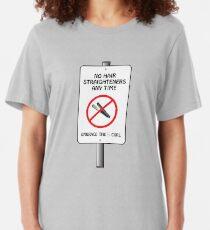 No Straighteners Slim Fit T-Shirt