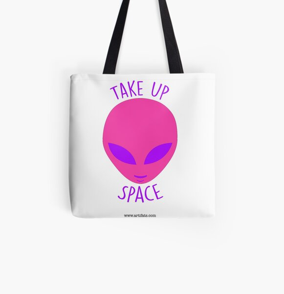 Take Up Space! All Over Print Tote Bag