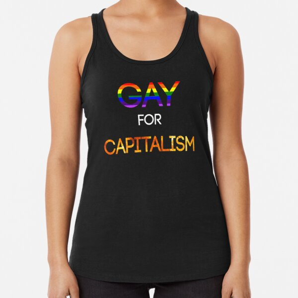 Gay for Capitalism (with flames) Racerback Tank Top