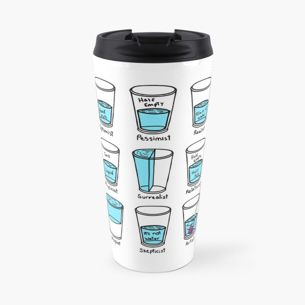 Glass half empty meme - Artist edition Travel Mug