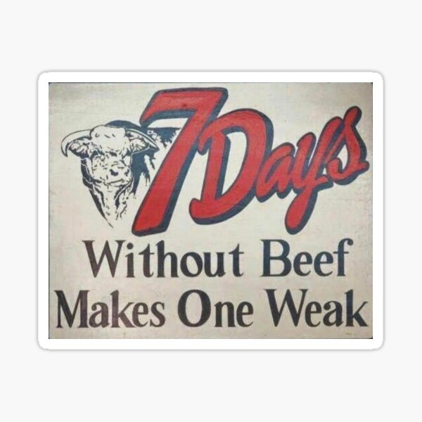 7 days without beef Sticker