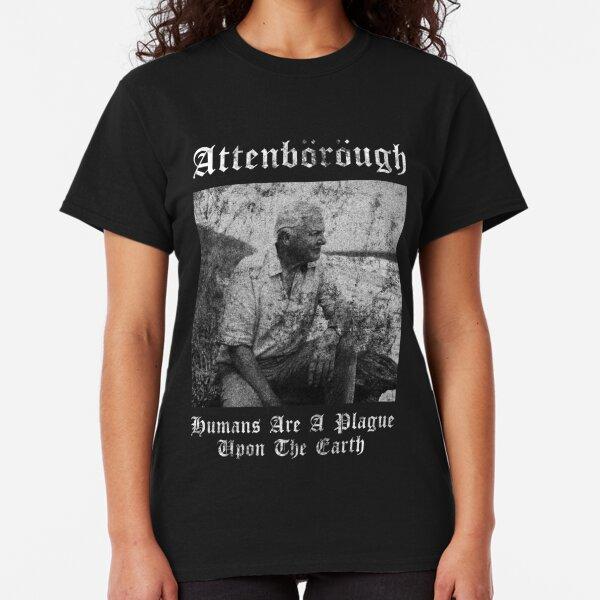 Sir DavidAttenborough - Humans Are A Plague Upon The Earth - Black Metal Design Classic T-Shirt