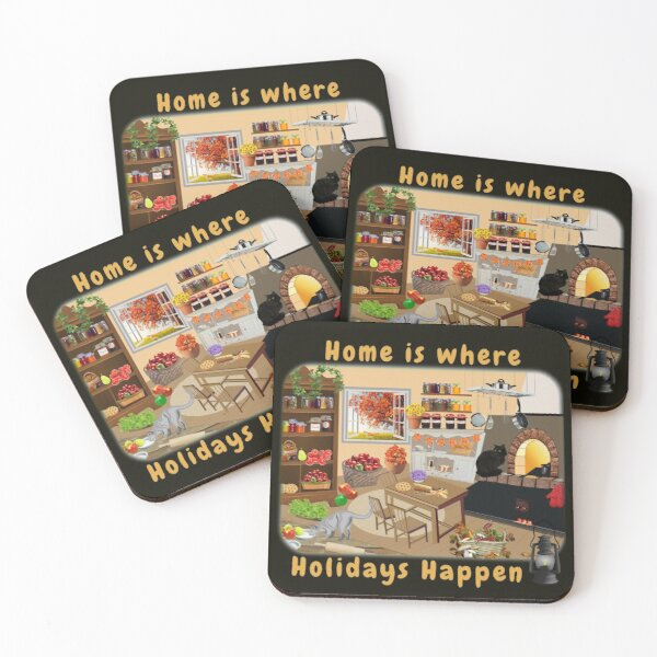Home is where holidays happen - an overflowing Thanksgiving kitchen Coasters (Set of 4)