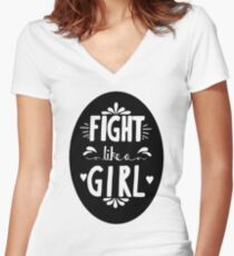 Fight Like A Girl! Oval Design Women's Fitted V-Neck T-Shirt