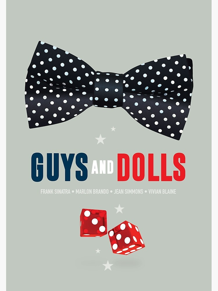 Guys and Dolls - Alternative Movie Poster by MoviePosterBoy