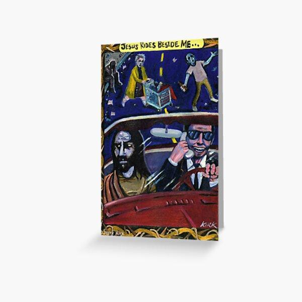 'Jesus Rides Beside Me' Greeting Card