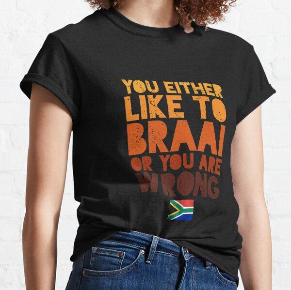 Like To Braai Joke South Africa Classic T-Shirt