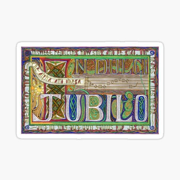 In Dulci Jublio Sticker