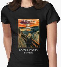 Don't Panic - Scream! Women's Fitted T-Shirt