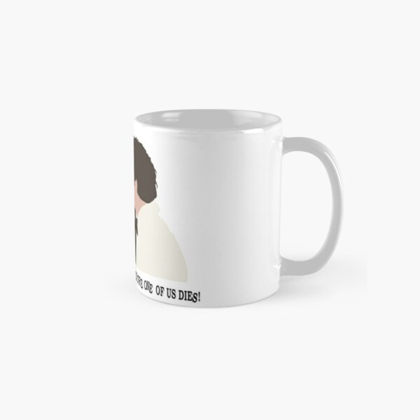 Please try to understand before one of us dies! Classic Mug