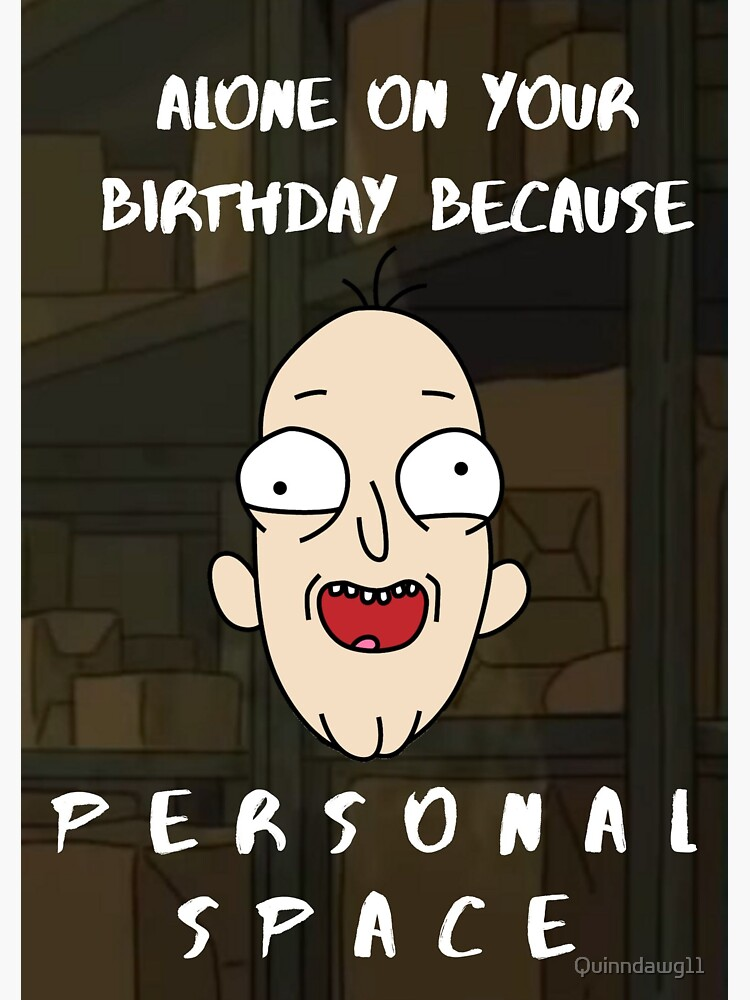 Personal Space Birthday Rick and Morty by Quinndawg11