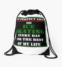 My Perfect Life: Go Ice Skating Drawstring Bag