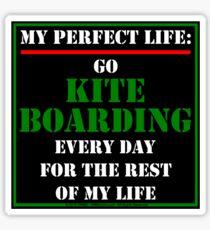 My Perfect Life: Go Kiteboarding Sticker