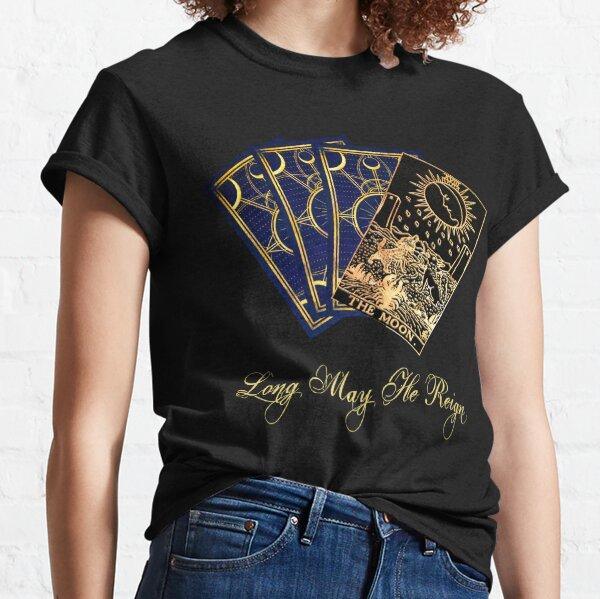 Long May He Reign Classic T-Shirt
