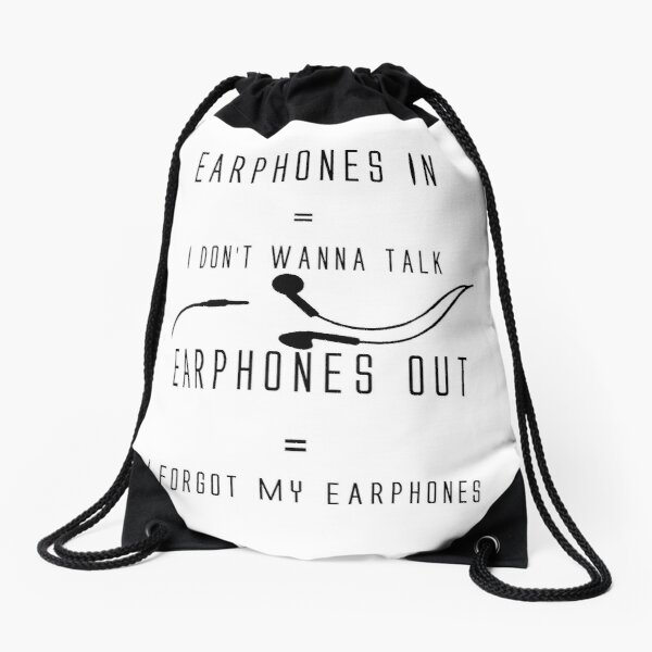 Funny Music Earphones Quote Drawstring Bag