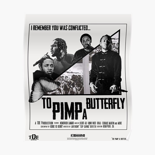 TO PIMP A BUTTERFLY MOVIE POSTER Poster