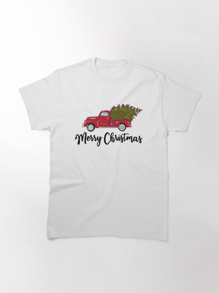 Alternate view of Merry Christmas - Chrismas Vintage Red Truck With A Tree Wagon Classic T-Shirt