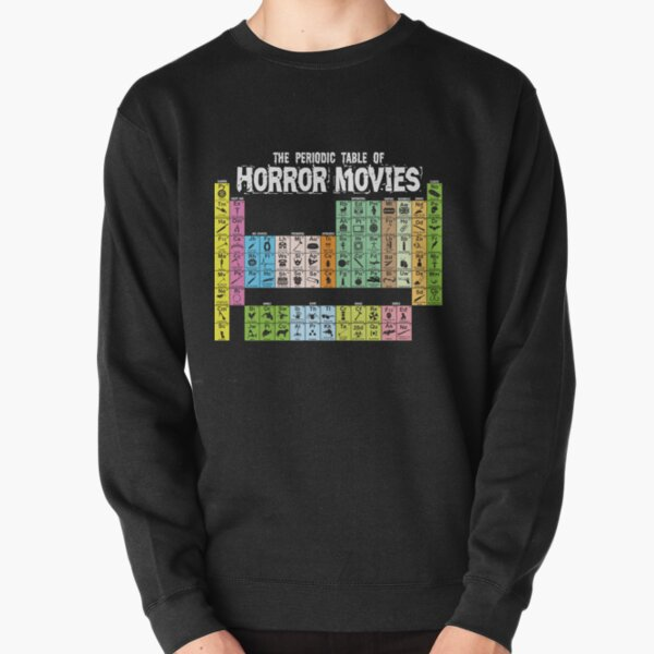 Periodic Table of Horror Movies Pullover Sweatshirt