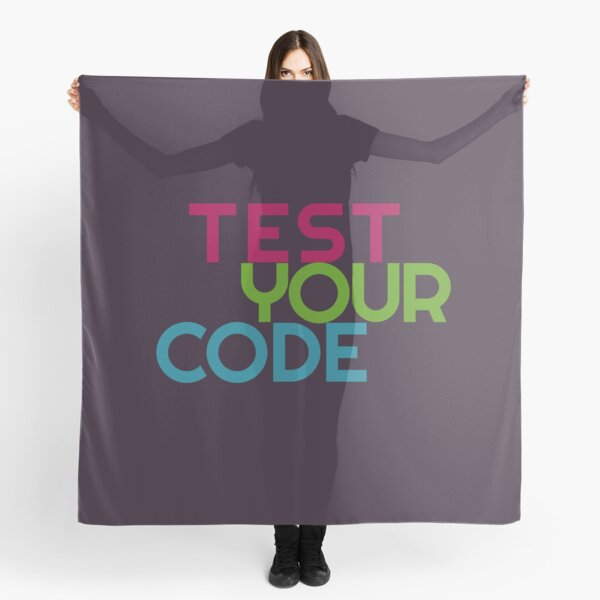 Test your code Scarf