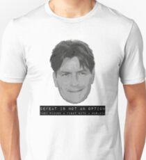 Charlie Sheen: Defeat is not an option. T-Shirt