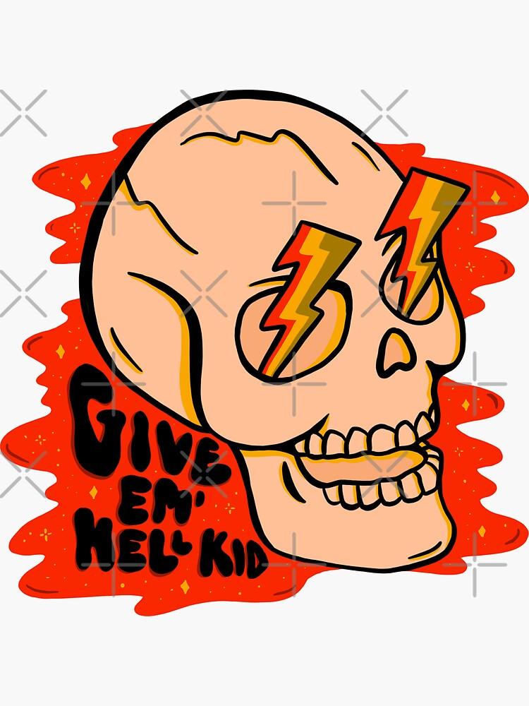 Give 'Em Hell by doodlebymeg
