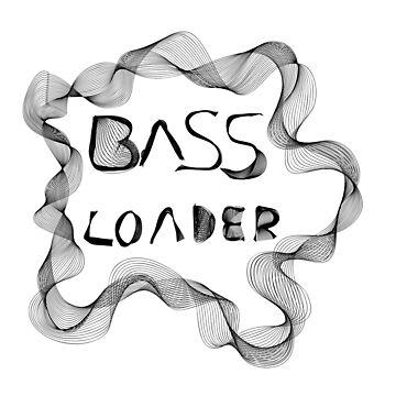 """Bass Loader"" Grey Matter by Wuiye"