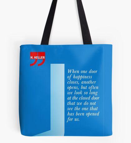 The Door Of Happiness (Helen Keller Quote) Tote Bag