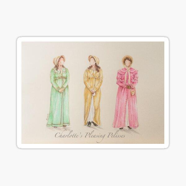 Charlotte's Pleasing Pelisses (Sanditon) Sticker