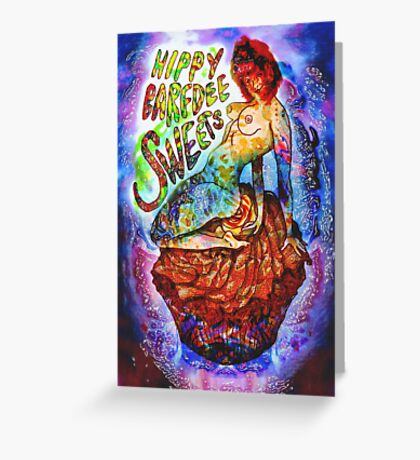 Hippy Barfdee Sweets Greeting Card