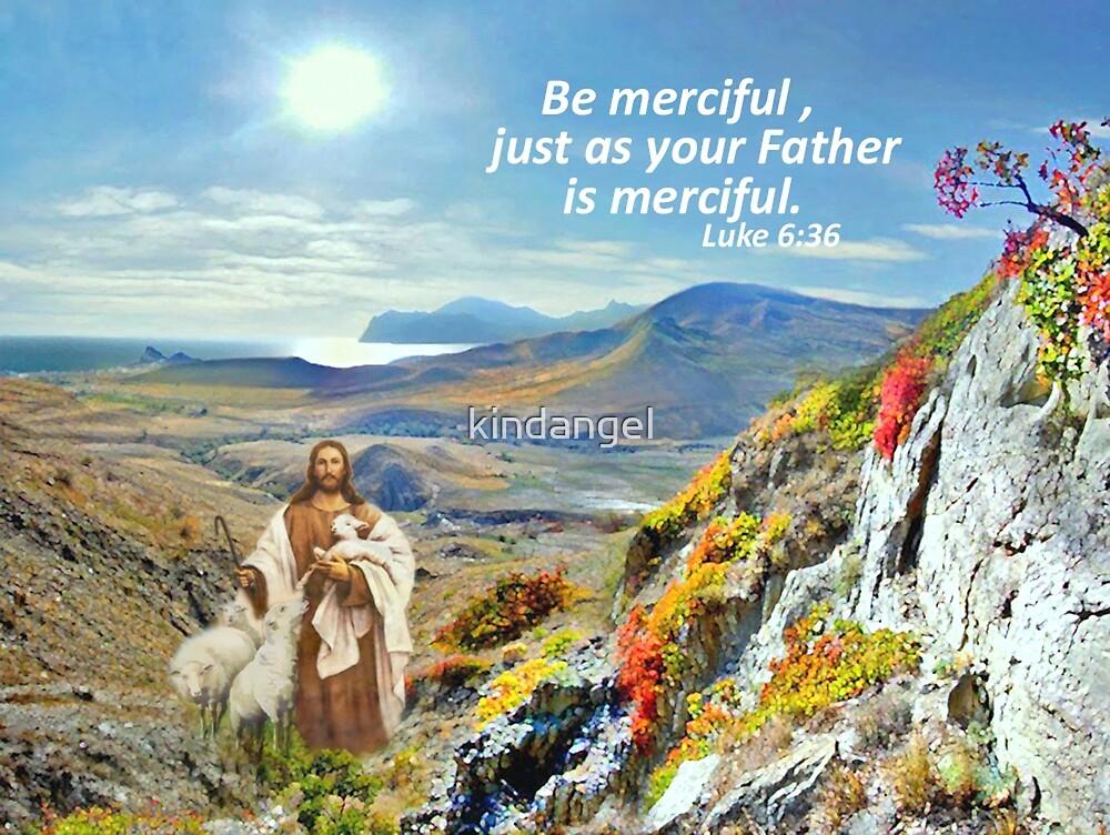 Be merciful  by kindangel