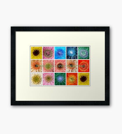 Have a shiny happy day Framed Print