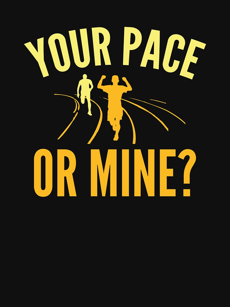Your Pace Or Mine? by AmazingVision