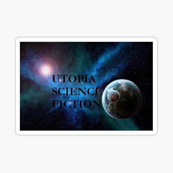 Utopia Science Fiction Sticker