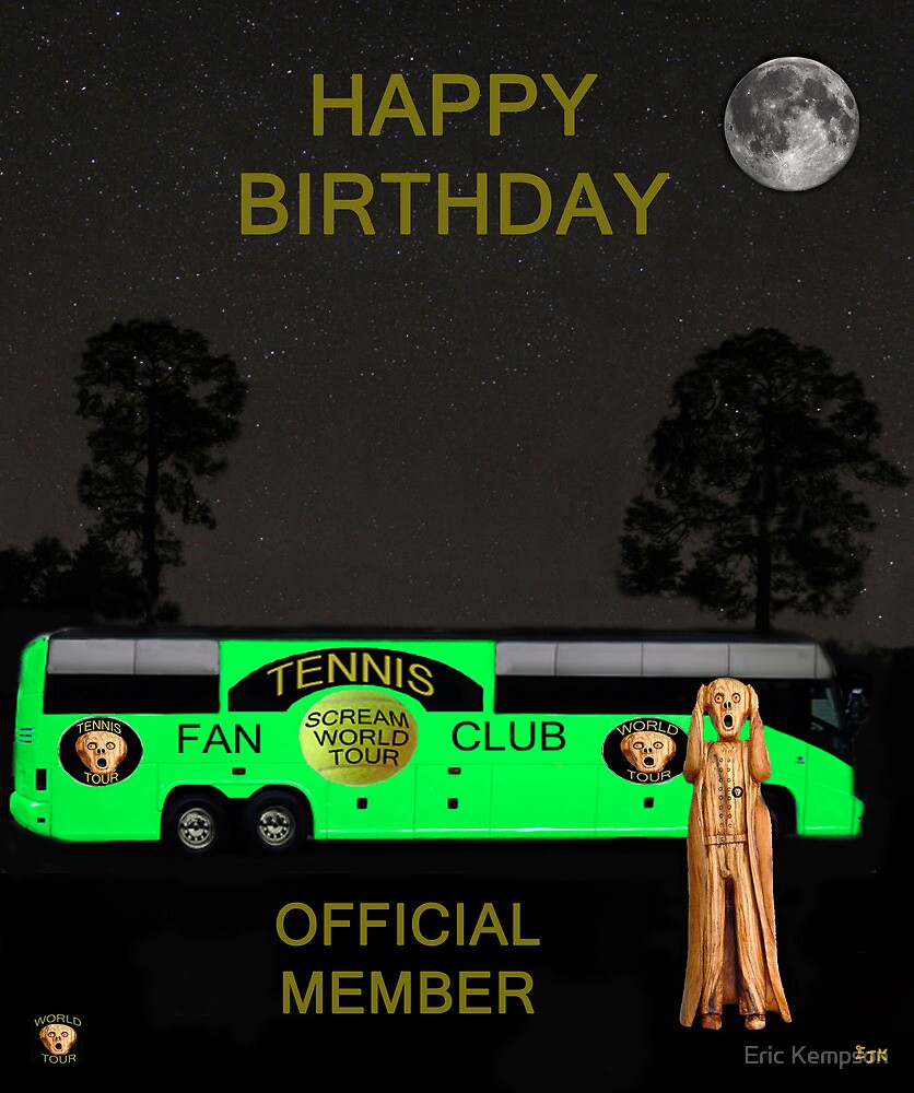 The Scream World Tour Tennis tour bus Happy birthday by Eric Kempson